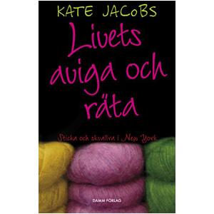 Livets aviga och räta av Kate Jacobs
