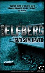 Gud som haver av Ingrid Elfberg