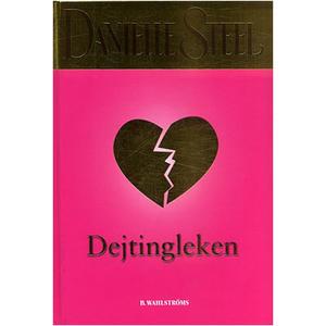Dejtingleken av Danielle Steel