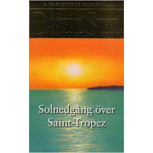 Solnedgång över S:t Tropez av Danielle Steel