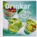 Drinkar - för alla festliga tillfällen av Björn Olsson