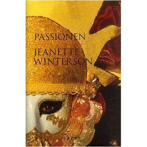Passionen av Jeanette Winterson