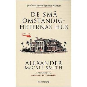 De små omständigheternas hus av Alexander McCall Smith