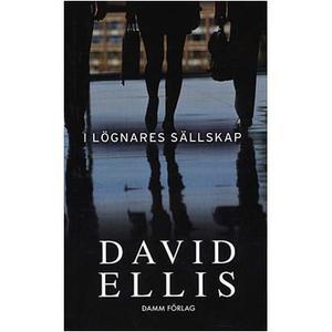 I lögnares sällskap av David Ellis