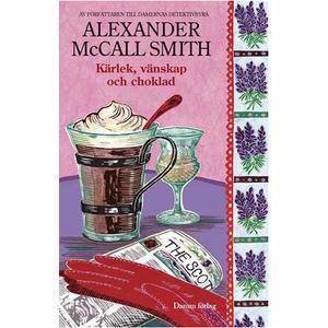 Kärlek- vänskap och choklad av Alexander McCall Smith