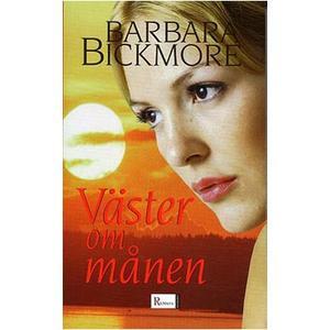 Väster om månen av Barbara Bickmore