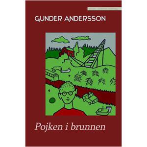 Pojken i brunnen av Gunder Andersson