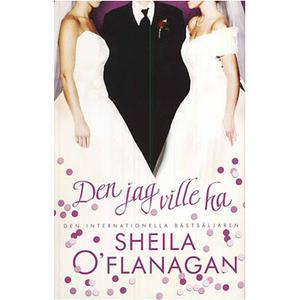 Den jag ville ha av Sheila O'Flanagan