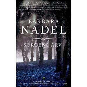 Sorgens arv av Barbara Nadel