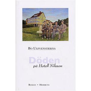 Döden på Hotell Nilsson av Bo Ulfvenstierna