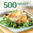 500 sallader : den enda bok med sallader du behöver av Susannah Blake