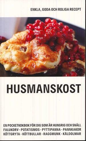 Pocketbok: HUSMANSKOST av Fredrik Colting & Carl-Johan Gadd