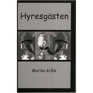 Hyresgästen av Marika Kråik